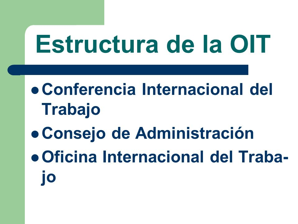 Funciones de la OIT Adopción de normas internacio- nales laborales (Convenios y Re- comendaciones) Asesoramiento y asistencia téc- nica Recopilación, difusión y publica- ción de información laboral