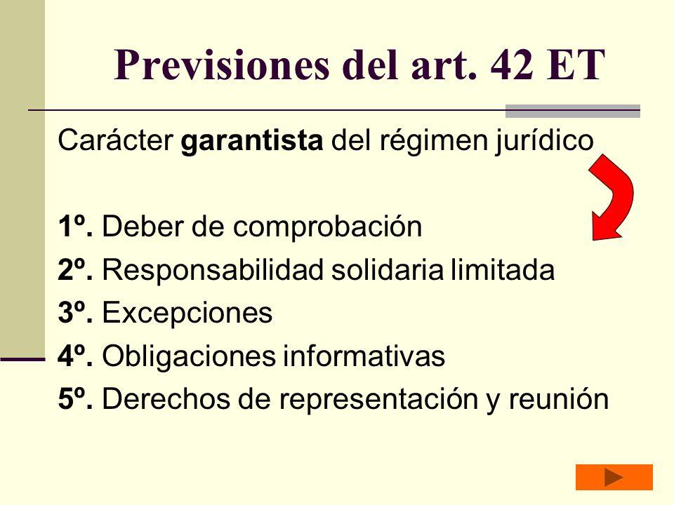 Previsiones del art.42 ET Carácter garantista del régimen jurídico 1º.