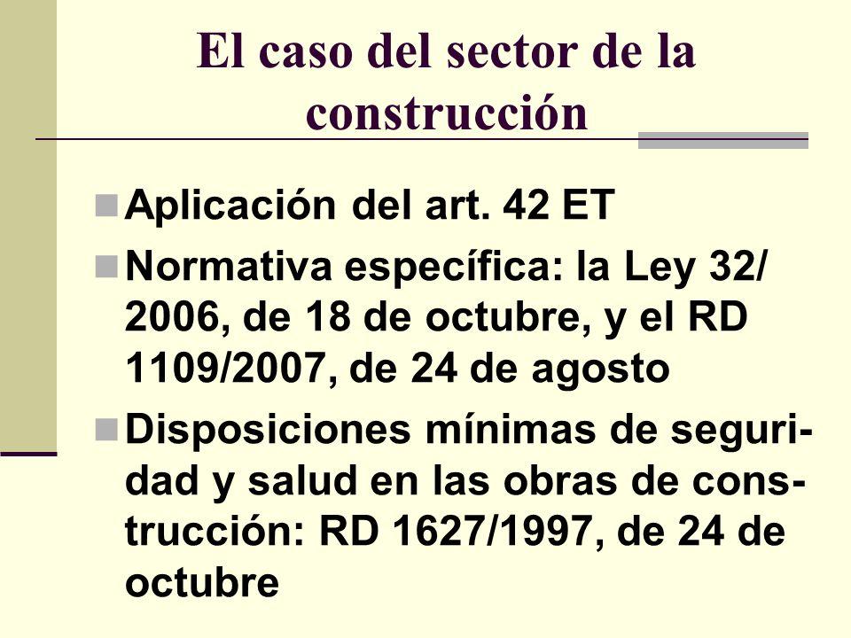 El caso del sector de la construcción Aplicación del art.