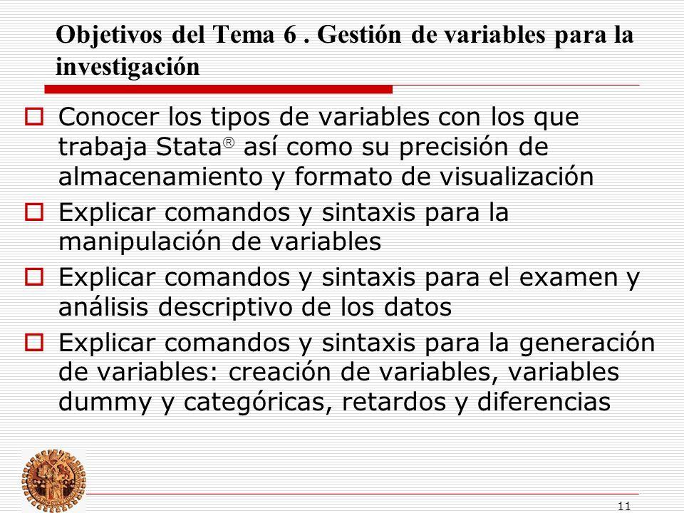 11 Objetivos del Tema 6.