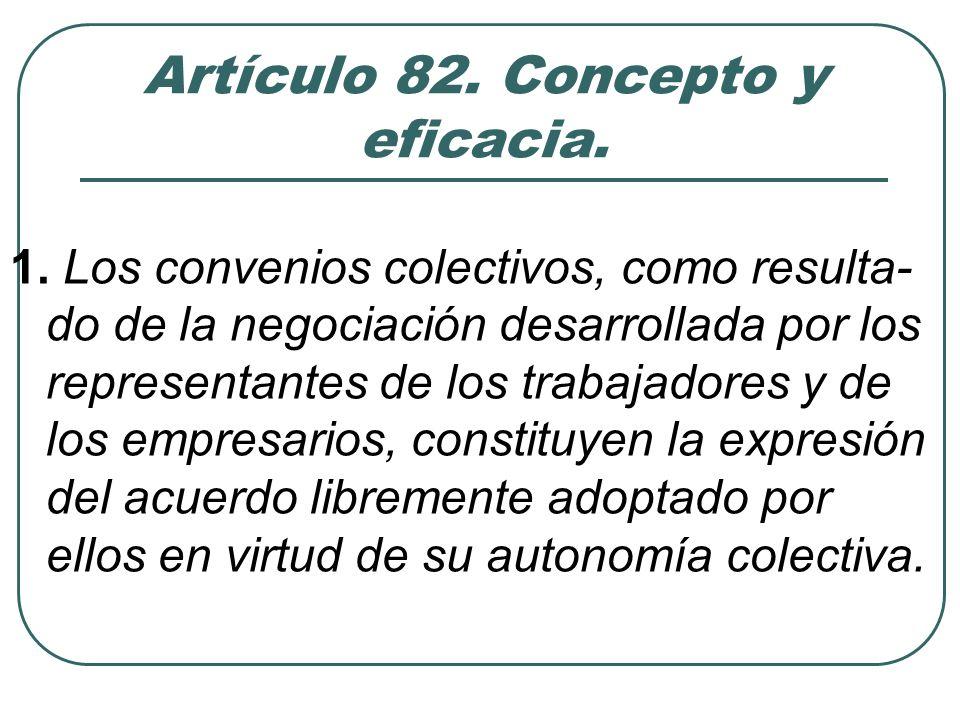 Artículo 82.Concepto y eficacia. 2.