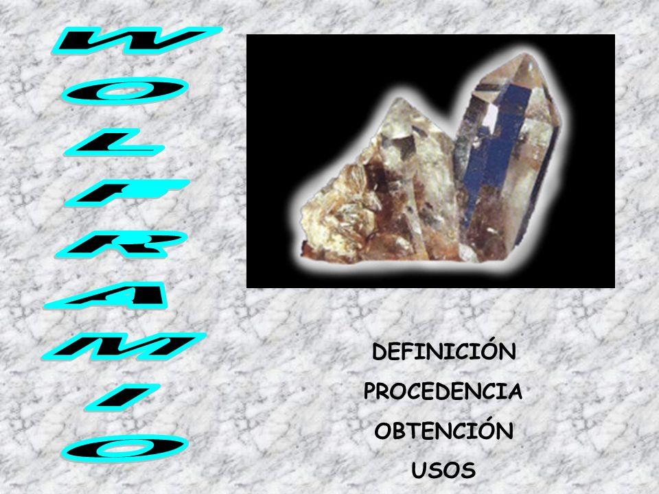 DEFINICIÓN PROCEDENCIA OBTENCIÓN USOS