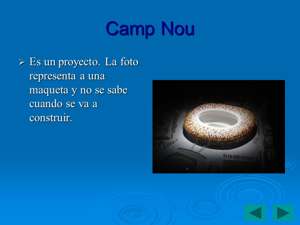 Camp Nou Es un proyecto. La foto representa a una maqueta y no se sabe cuando se va a construir.
