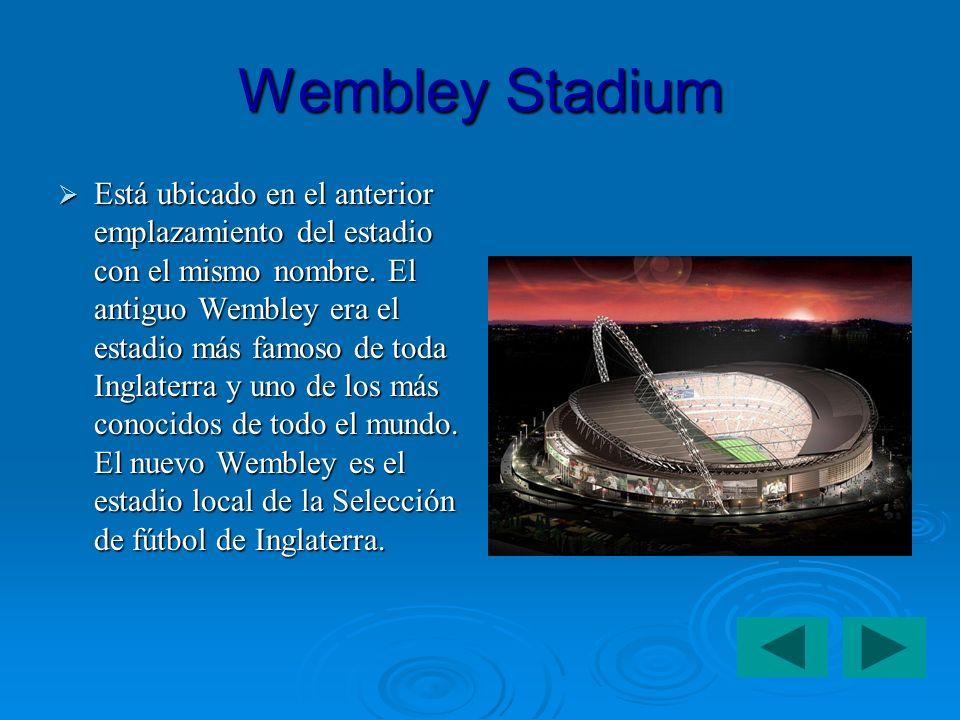 Wembley Stadium Está ubicado en el anterior emplazamiento del estadio con el mismo nombre.