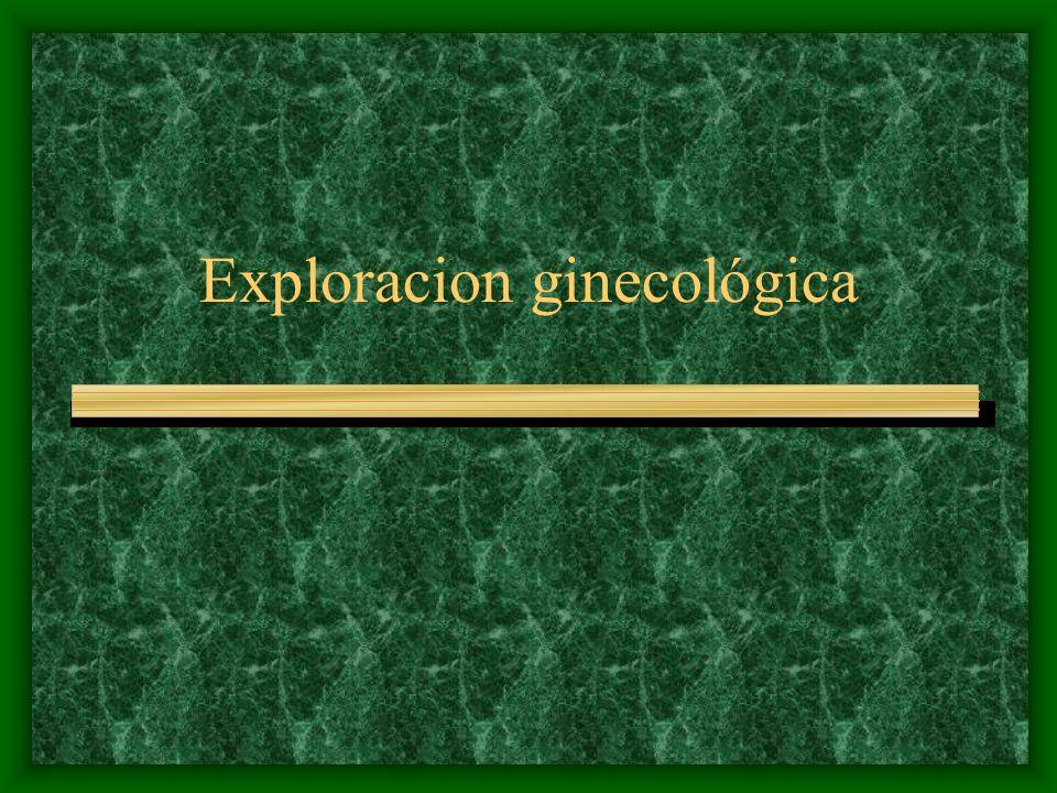Exploracion ginecológica