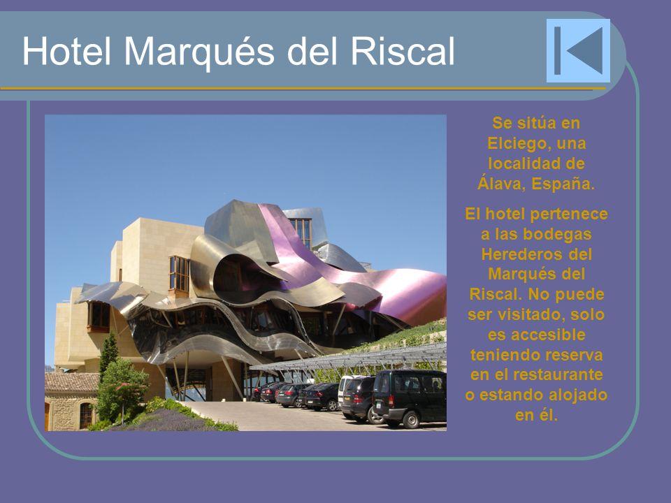 Hotel Marqués del Riscal Se sitúa en Elciego, una localidad de Álava, España. El hotel pertenece a las bodegas Herederos del Marqués del Riscal. No pu