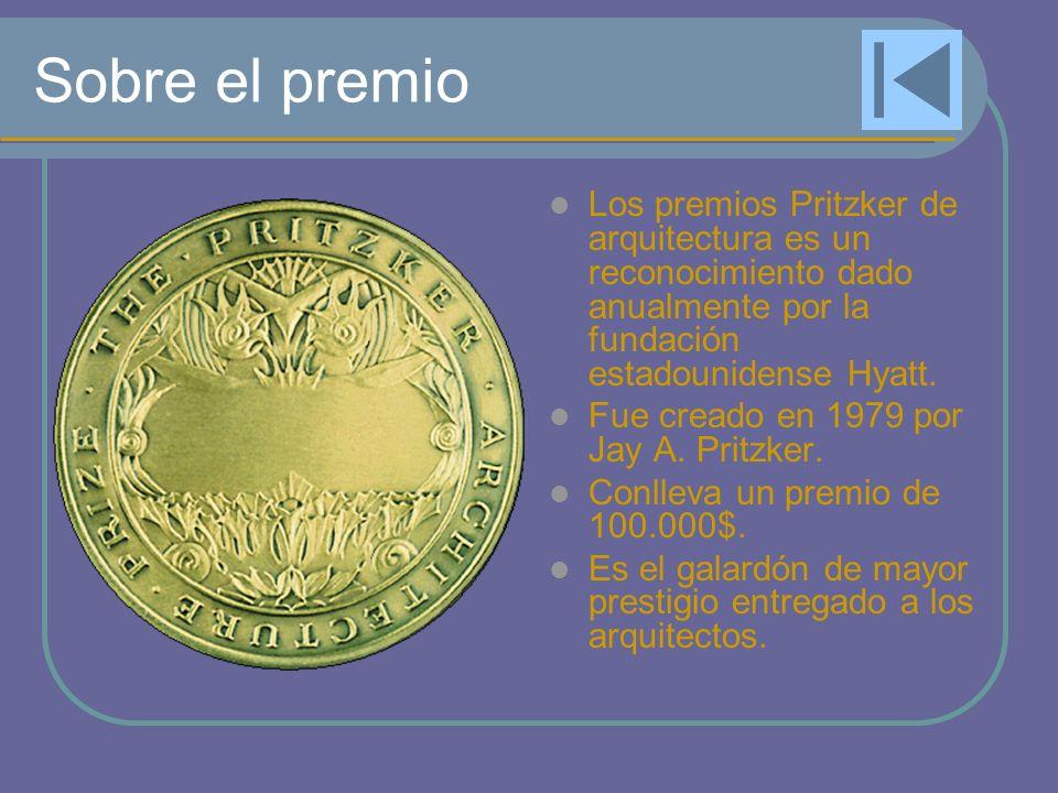 Sobre el premio Los premios Pritzker de arquitectura es un reconocimiento dado anualmente por la fundación estadounidense Hyatt. Fue creado en 1979 po