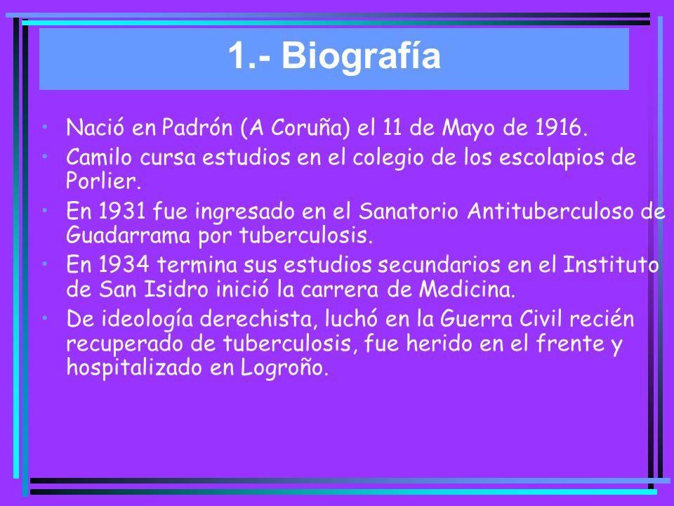 1.- Biografía Se casó en 1944 con María del Rosario Conde Picavea con quien tuvo, dos años después, un hijo Camilo José.