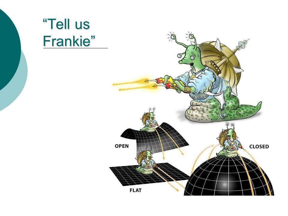 Tell us Frankie