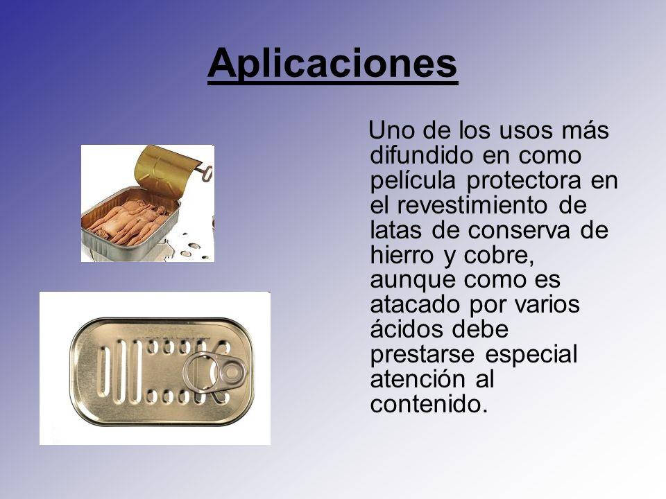Aplicaciones Uno de los usos más difundido en como película protectora en el revestimiento de latas de conserva de hierro y cobre, aunque como es atac