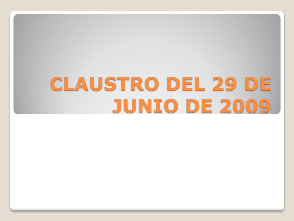 CLAUSTRO DEL 29 DE JUNIO DE 2009