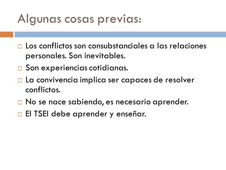 5.Conflicto manifiesto. Es el conflicto cuando las partes lo reconocen como tal.