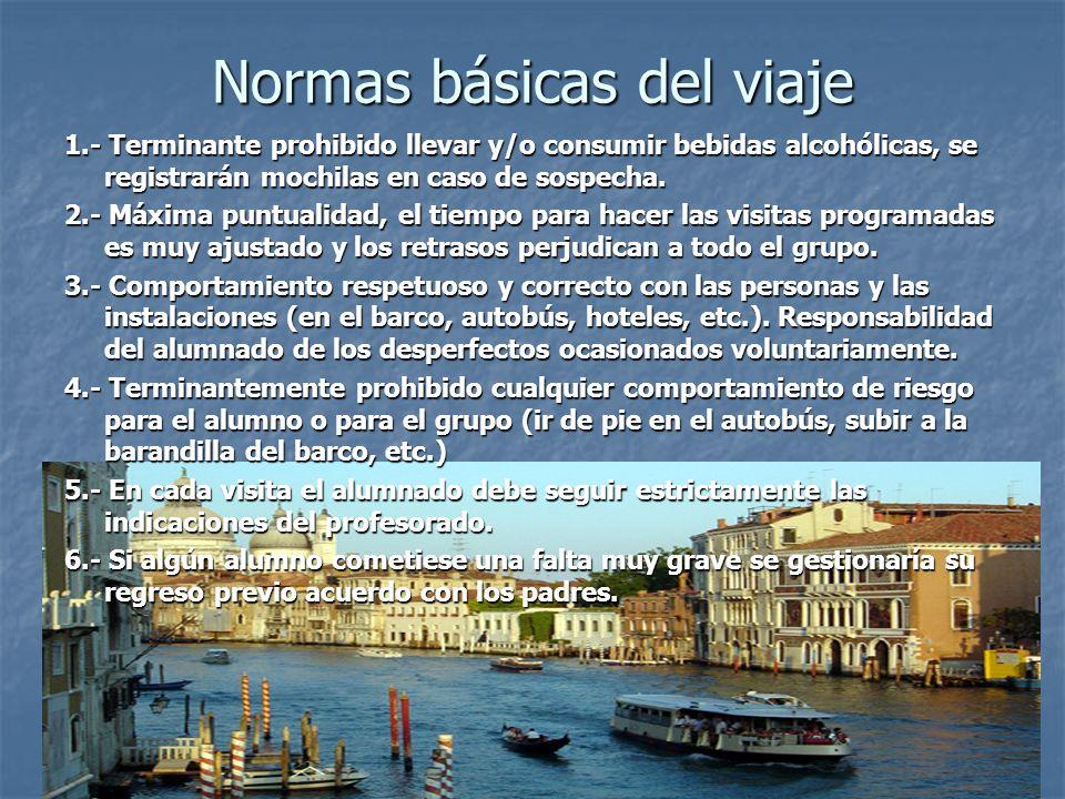 Normas básicas del viaje 1.- Terminante prohibido llevar y/o consumir bebidas alcohólicas, se registrarán mochilas en caso de sospecha. 2.- Máxima pun