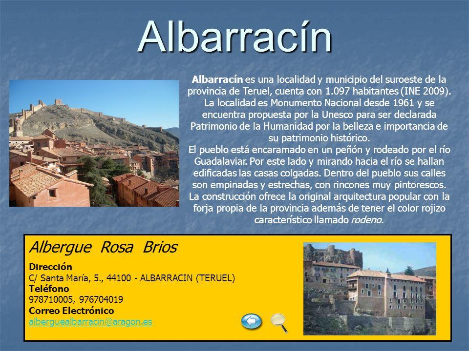 Albarracín Albarracín es una localidad y municipio del suroeste de la provincia de Teruel, cuenta con 1.097 habitantes (INE 2009). La localidad es Mon