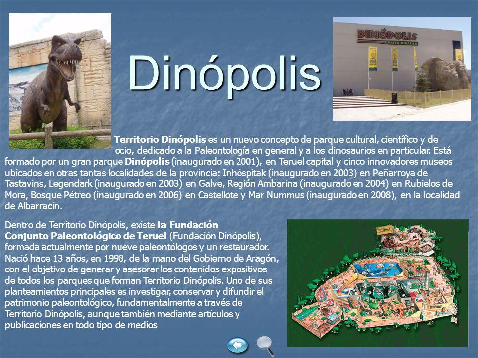 Territorio Dinópolis es un nuevo concepto de parque cultural, científico y de ocio, dedicado a la Paleontología en general y a los dinosaurios en part