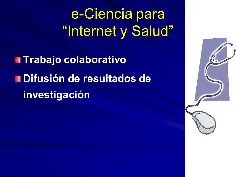 Trabajo colaborativo Difusión de resultados de investigación e-Ciencia para Internet y Salud