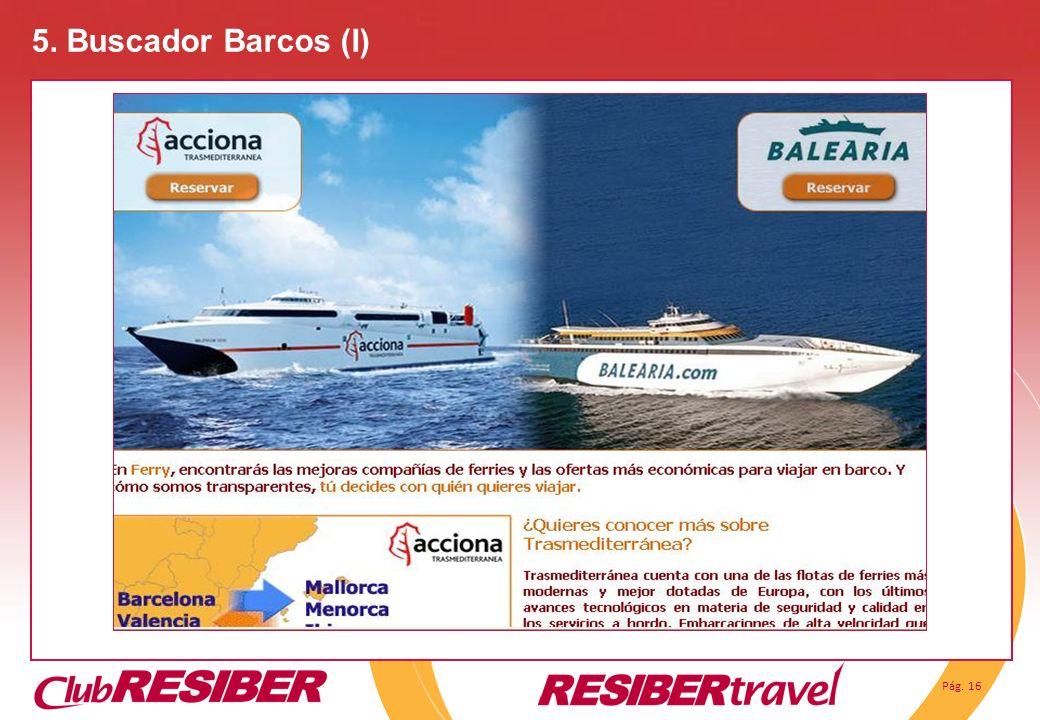 Pág. 16 5. Buscador Barcos (I)