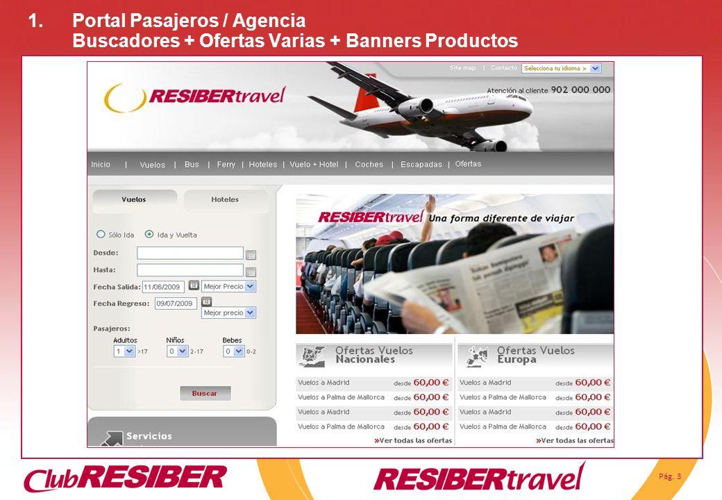 Pág. 3 1.Portal Pasajeros / Agencia Buscadores + Ofertas Varias + Banners Productos