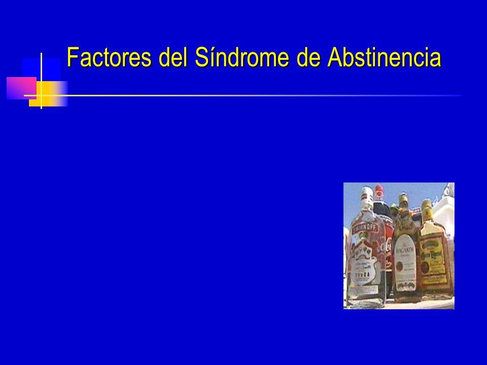Factores del Síndrome de Abstinencia