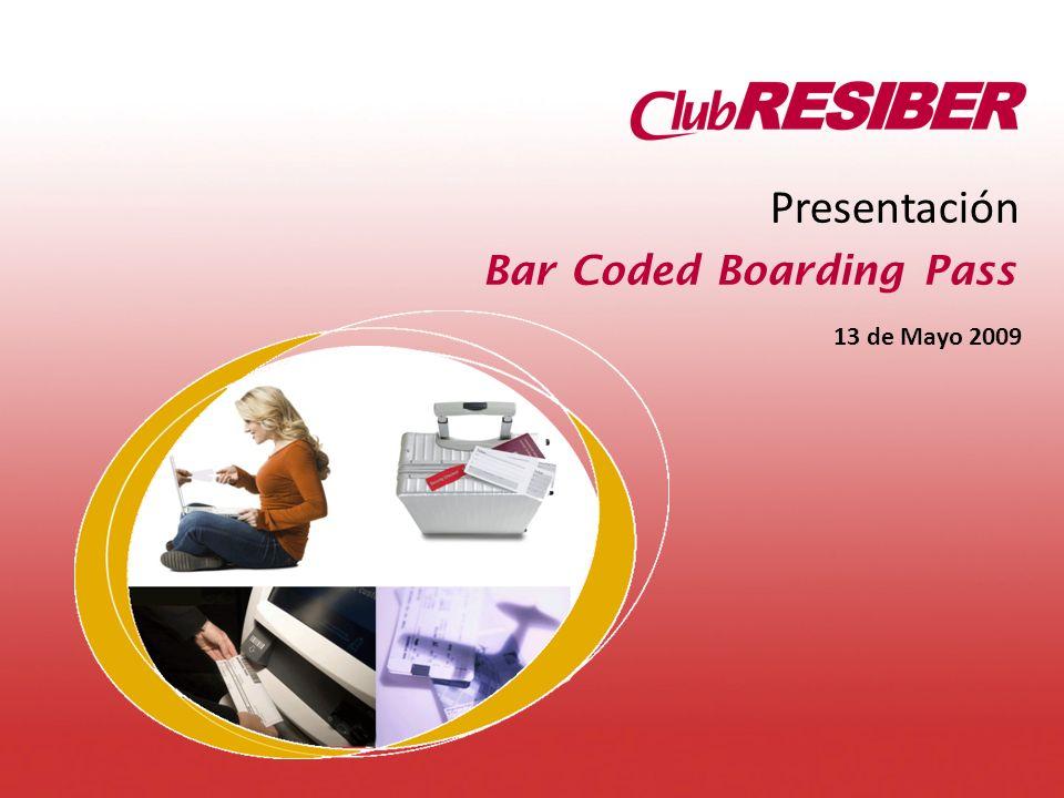 13 de Mayo 2009 Presentación Bar Coded Boarding Pass