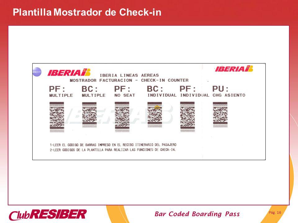 Pág. 16 Bar Coded Boarding Pass Plantilla Mostrador de Check-in
