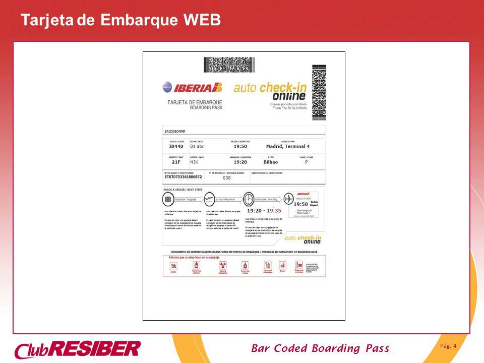 Pág. 4 Bar Coded Boarding Pass Tarjeta de Embarque WEB