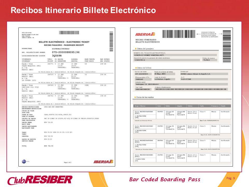Pág. 9 Bar Coded Boarding Pass Recibos Itinerario Billete Electrónico
