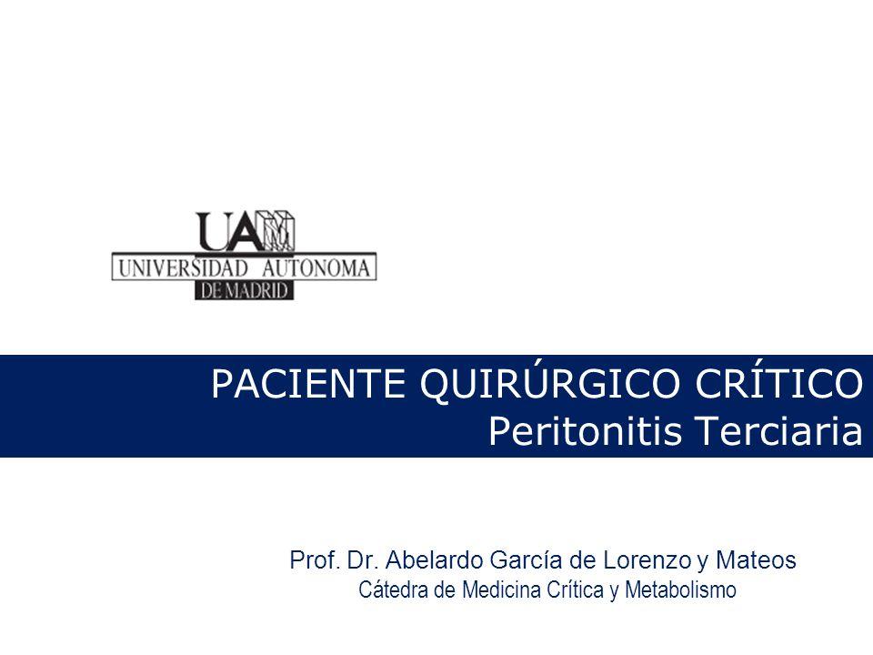 MICROBIOLOGÍA Y TERAPIA ANTIMICROBIANA oEn la peritonitis terciaria, los patógenos frecuentemente cultivados en la cavidad peritoneal incluyen gram – multiresistentes y organismos endógenos de baja patogenicidad intrínseca (epidermidis, candida, enterococo) oSu principal origen es el tracto digestivo del propio paciente