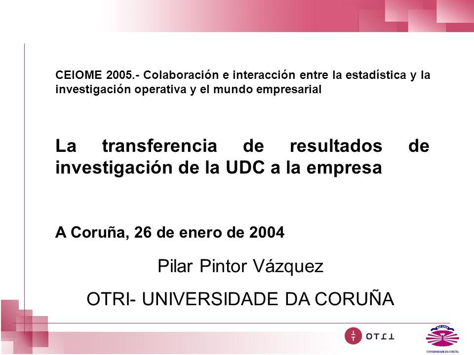 CEIOME 2005.- Colaboración e interacción entre la estadística y la investigación operativa y el mundo empresarial La transferencia de resultados de in