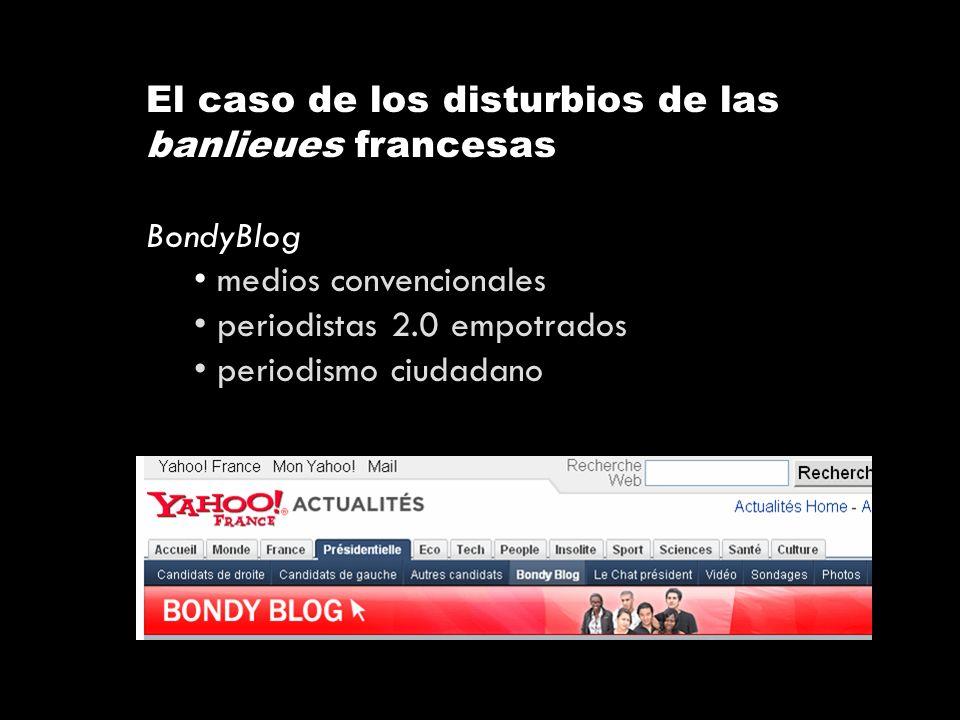 El caso de los disturbios de las banlieues francesas BondyBlog medios convencionales periodistas 2.0 empotrados periodismo ciudadano