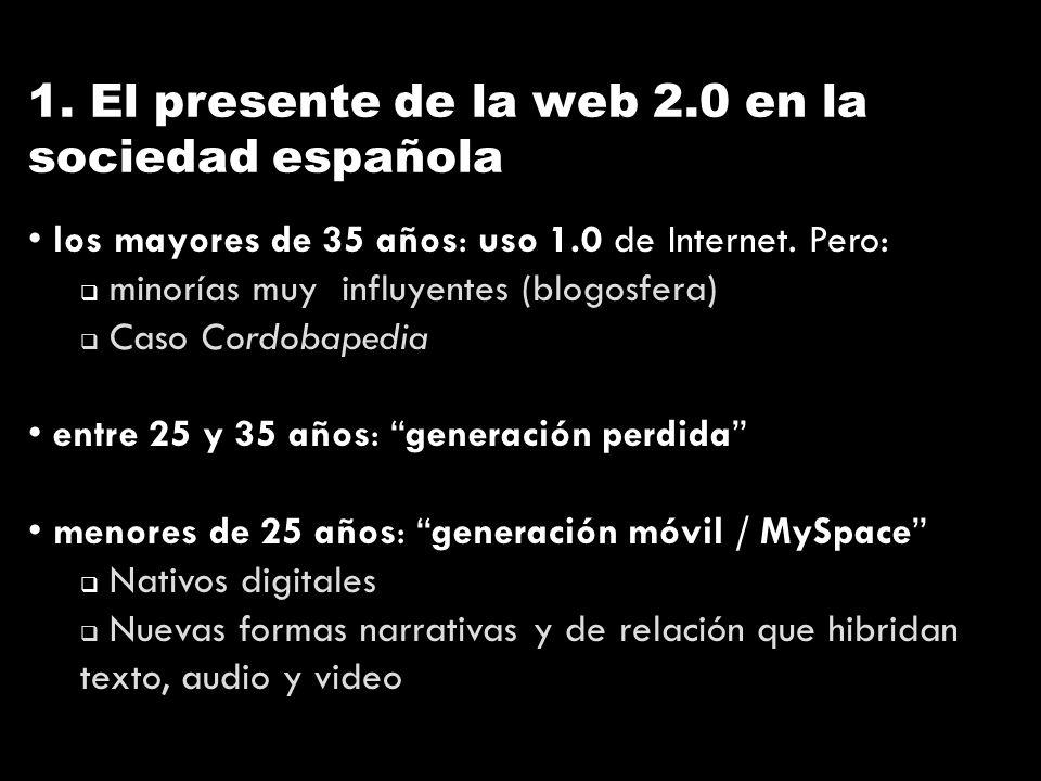 1. El presente de la web 2.0 en la sociedad española los mayores de 35 años: uso 1.0 de Internet.