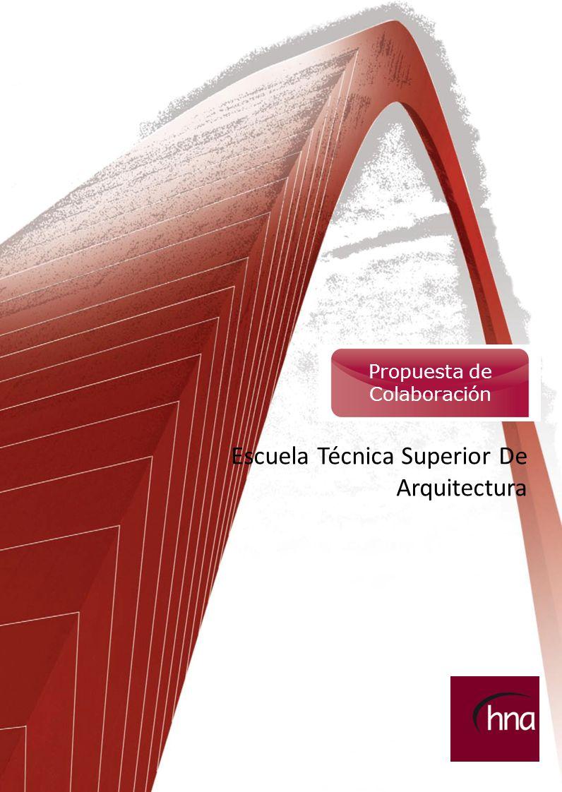 1 [Febrero 2010] Propuesta de Colaboración Escuela Técnica Superior De Arquitectura