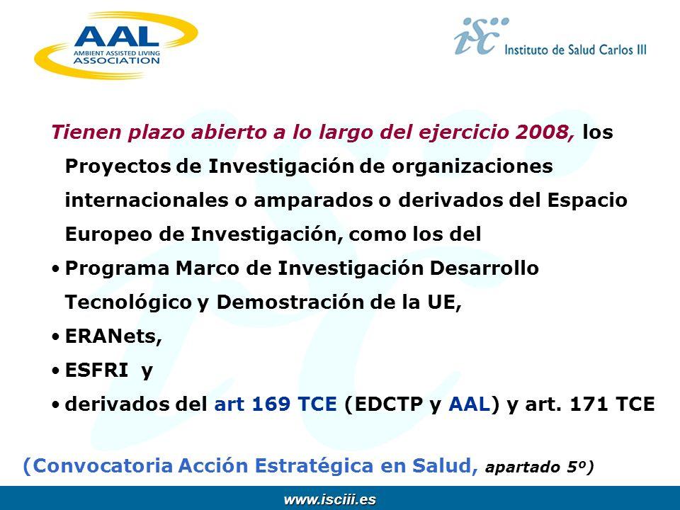 www.isciii.es www.isciii.es Tienen plazo abierto a lo largo del ejercicio 2008, los Proyectos de Investigación de organizaciones internacionales o amp