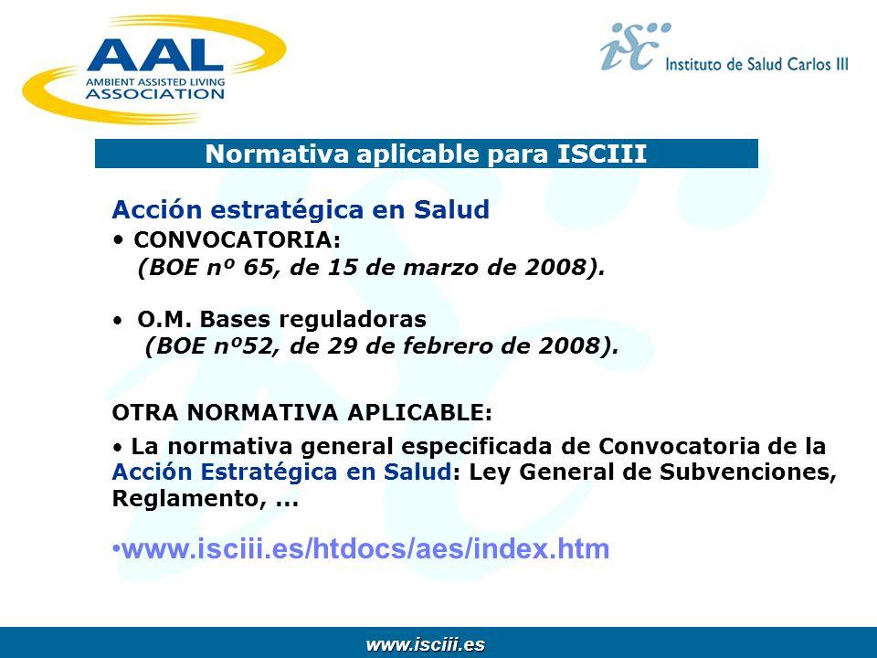 www.isciii.es www.isciii.es Acción estratégica en Salud CONVOCATORIA: (BOE nº 65, de 15 de marzo de 2008). O.M. Bases reguladoras (BOE nº52, de 29 de