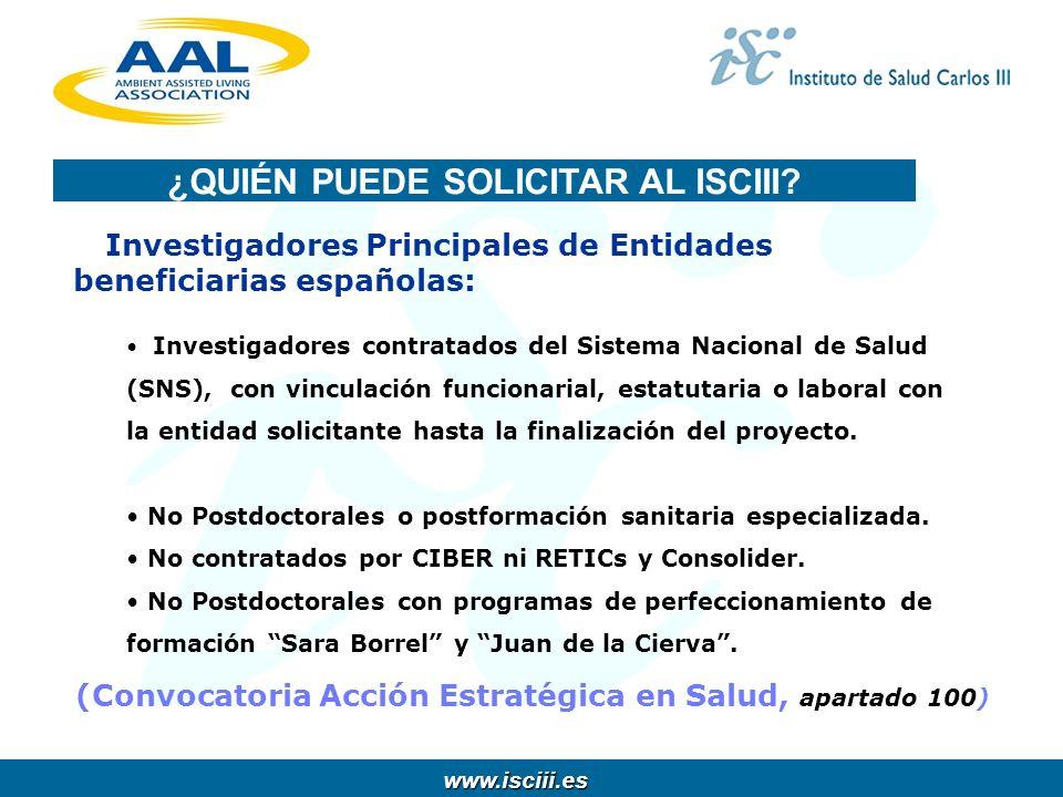 www.isciii.es www.isciii.es Investigadores Principales de Entidades beneficiarias españolas: Investigadores contratados del Sistema Nacional de Salud