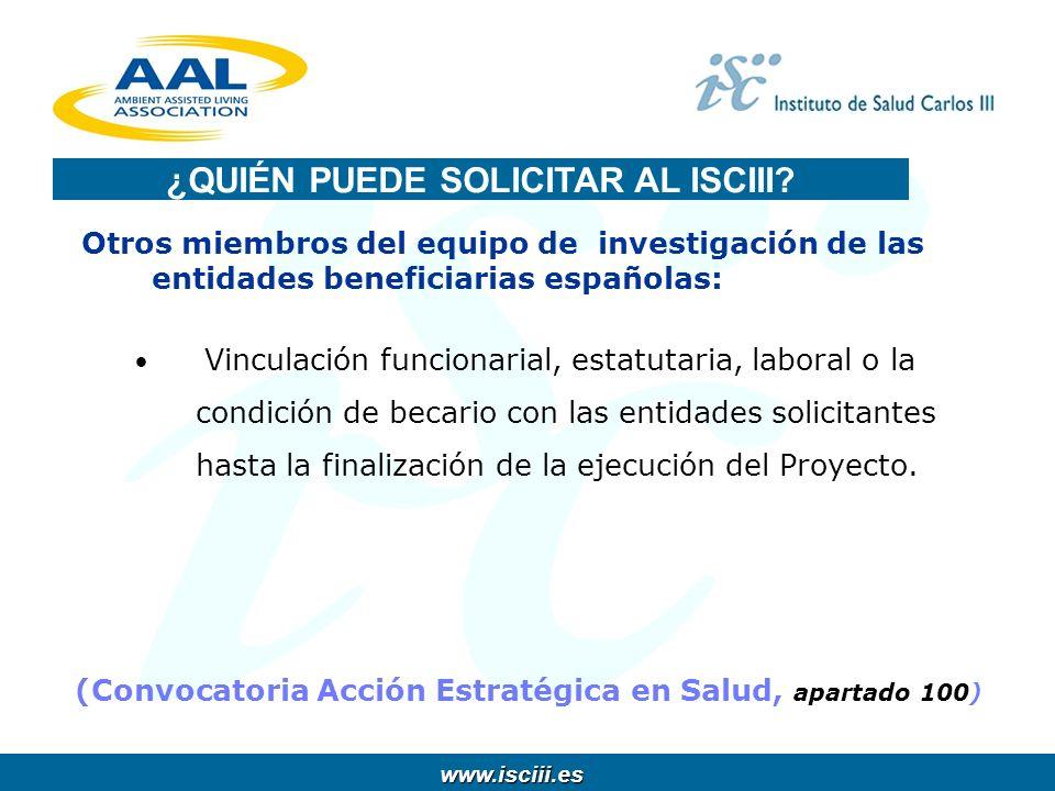 www.isciii.es www.isciii.es Otros miembros del equipo de investigación de las entidades beneficiarias españolas: Vinculación funcionarial, estatutaria