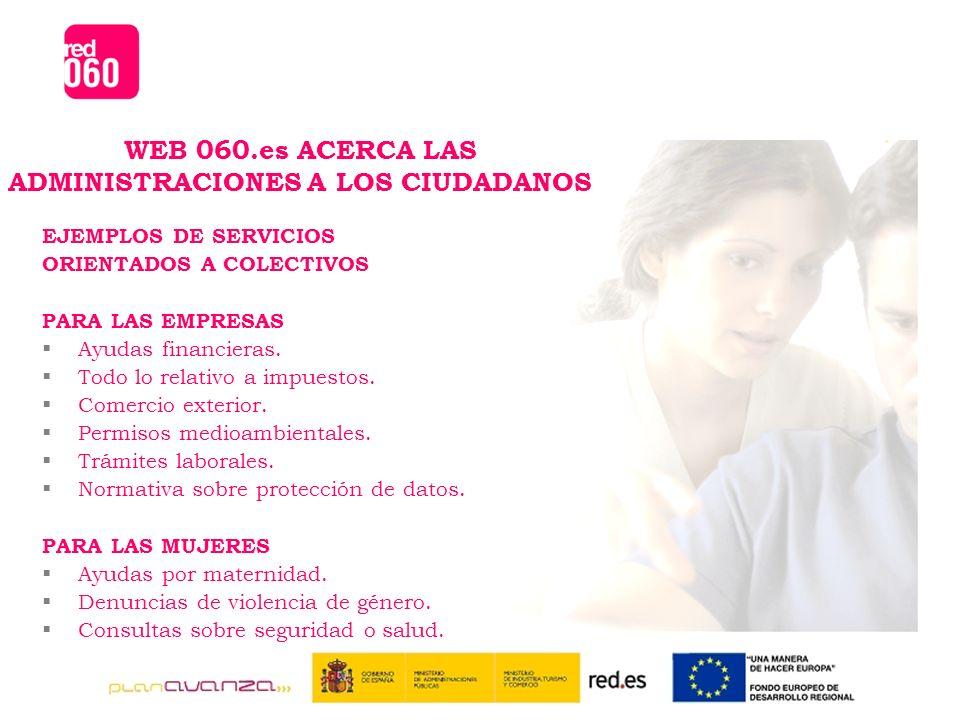 EJEMPLOS DE SERVICIOS ORIENTADOS A COLECTIVOS PARA LAS EMPRESAS Ayudas financieras.