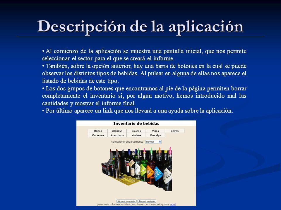 Descripción de la aplicación Al comienzo de la aplicación se muestra una pantalla inicial, que nos permite seleccionar el sector para el que se creará el informe.