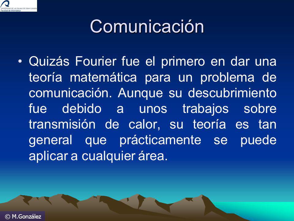 © M.González INFORMACION Terminología Señal manifestación física ( de orden electromagnética, onda sonora...) capaz de propagarse en un medio dado.