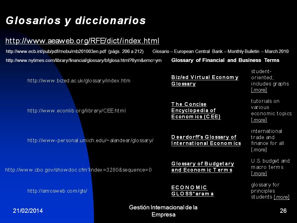 21/02/2014 Gestión Internacional de la Empresa 26 http://www.nytimes.com/library/financial/glossary/bfglosa.html?8ym&emc=ym Glossary of Financial and