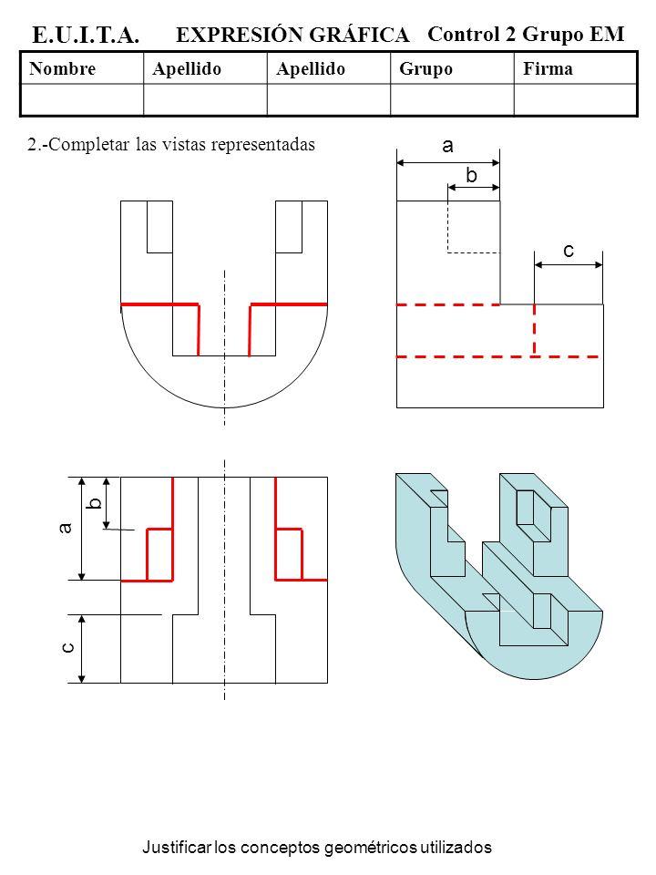 EXPRESIÓN GRÁFICA Control 2 Grupo EM NombreApellido GrupoFirma E.U.I.T.A.