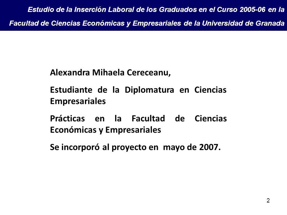 2 Estudio de la Inserción Laboral de los Graduados en el Curso 2005-06 en la Facultad de Ciencias Económicas y Empresariales de la Universidad de Gran