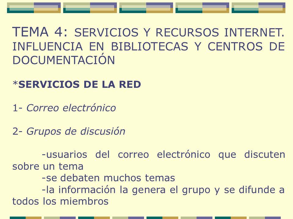 TEMA 4: SERVICIOS Y RECURSOS INTERNET.