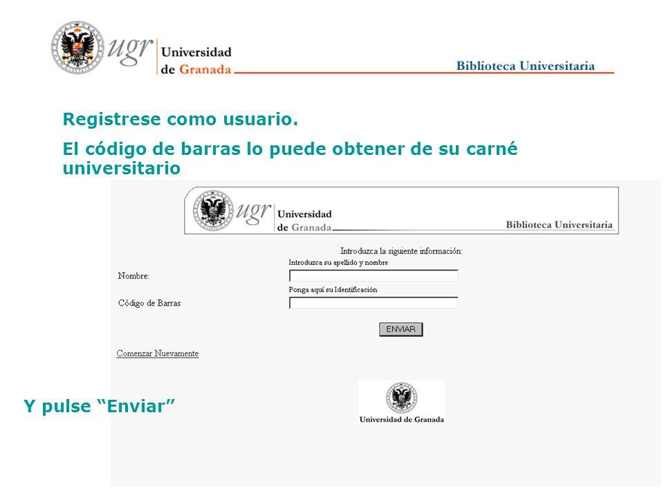 Una vez en el catálogo. Pulse en el enlace Ver su registro de usuario