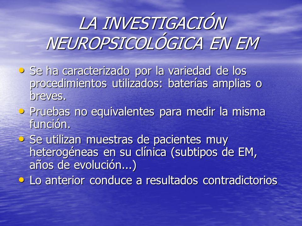 LA DISFUNCIÓN COGNITIVA EN EM Es el 4º problema, tras los problemas de locomoción, incontinencia y emocionales.
