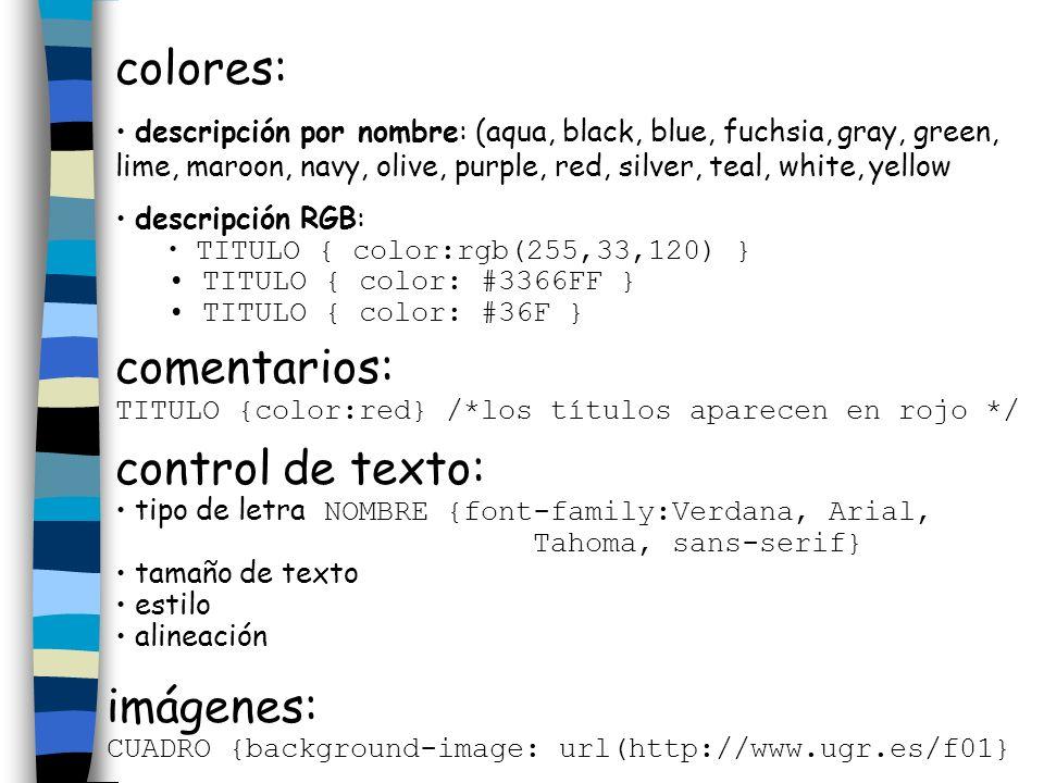 colores: descripción por nombre: (aqua, black, blue, fuchsia, gray, green, lime, maroon, navy, olive, purple, red, silver, teal, white, yellow descrip