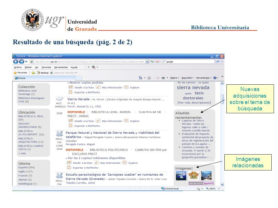Resultado de una búsqueda (pág. 1 de 2) Limitación por filtros Resultados ordenados por relevancia Información sobre el ejemplar Resultados en el cata