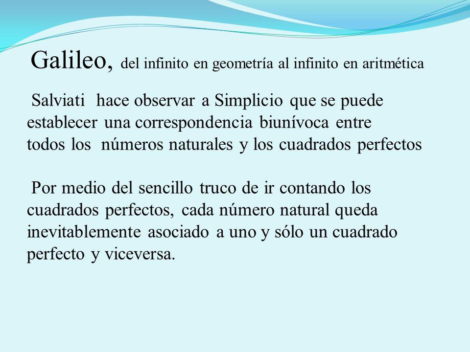 Salviati hace observar a Simplicio que se puede establecer una correspondencia biunívoca entre todos los números naturales y los cuadrados perfectos P