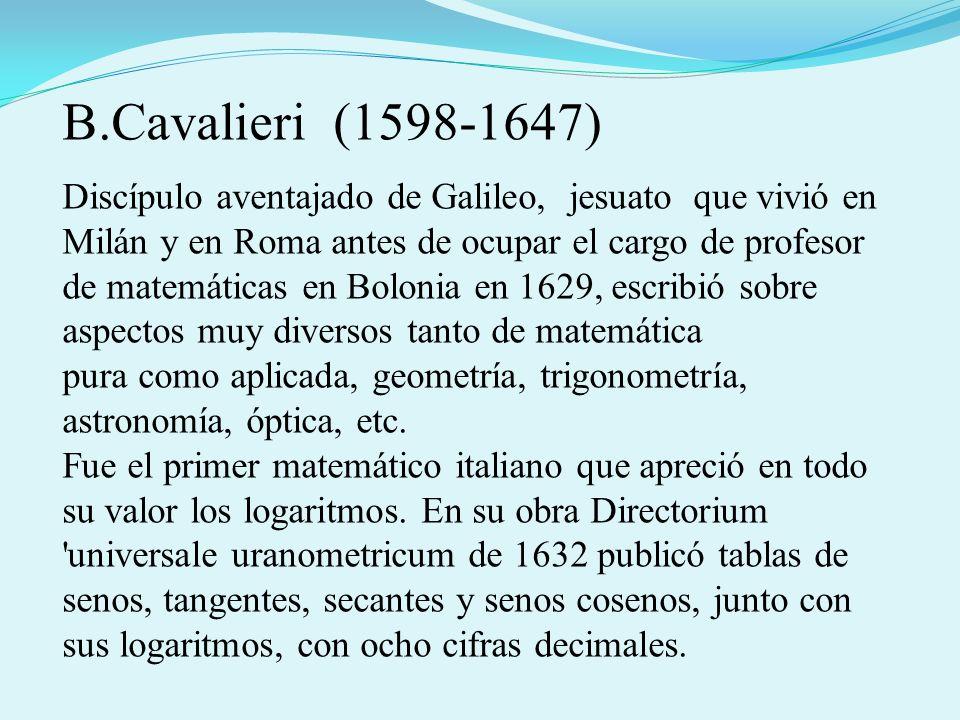 Discípulo aventajado de Galileo, jesuato que vivió en Milán y en Roma antes de ocupar el cargo de profesor de matemáticas en Bolonia en 1629, escribió sobre aspectos muy diversos tanto de matemática pura como aplicada, geometría, trigonometría, astronomía, óptica, etc.