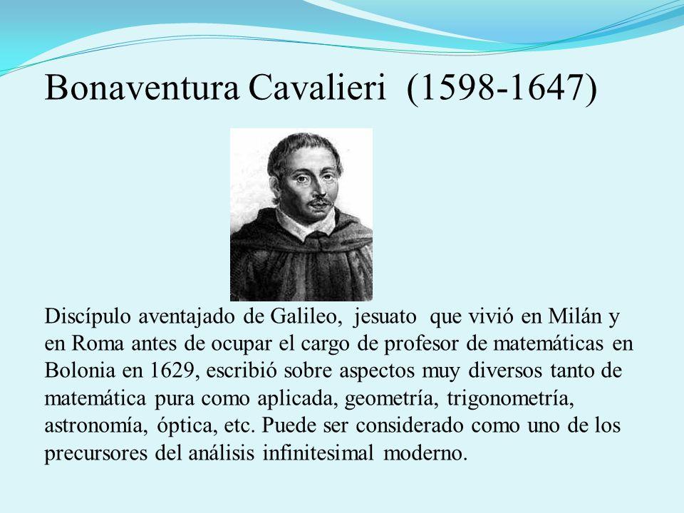 Discípulo aventajado de Galileo, jesuato que vivió en Milán y en Roma antes de ocupar el cargo de profesor de matemáticas en Bolonia en 1629, escribió